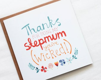 Stepmum You're Wicked! Greeting Card