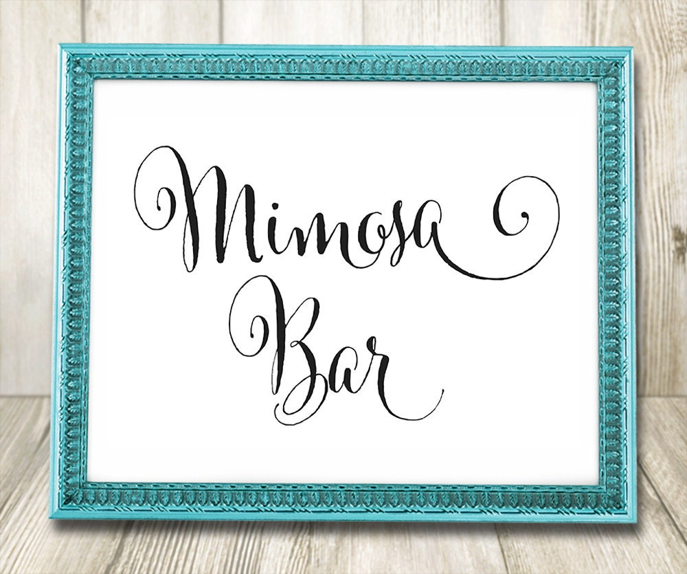 Calligraphy Mimosa Bar Sign Printable Wedding Signs Instant
