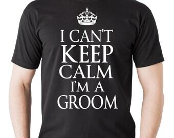 Groom T-shirt engagement wedding Tee shirt Groom shirt I can't keep calm I am a groom Tee
