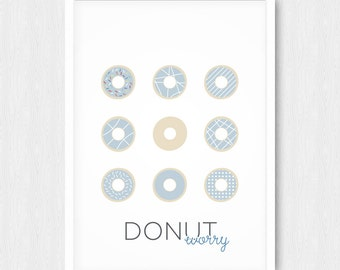 Blue Donuts Print, Wall Print, Wall Decor, Pastel Blue, Kitchen art, Quote, Donut Worry, Printable, Digital Poster Print, Instant Download