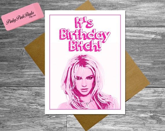 britney spears card st/th birthday card best friend, Birthday card