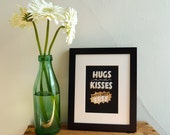 "Hugs and Kisses 5""x7"" gold foil stamped print"