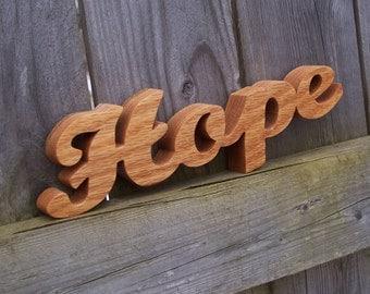 Hope Sign, Hope Oak Sign, Hope Shelf Sign, Word Art