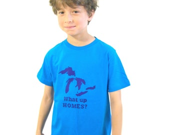 What Up HOMES screen printed Youth T-shirt- Midwest Pride Collection