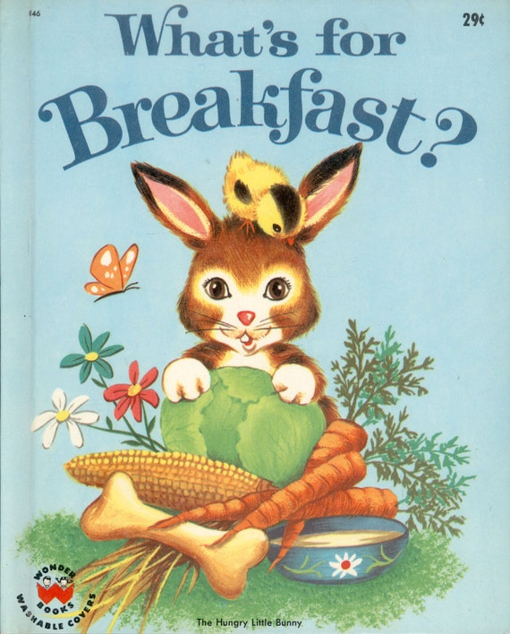 Vintage Childrens Book WONDER BOOK Whats for Breakfast or The