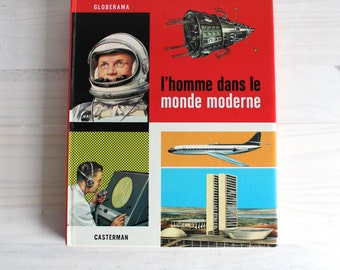 French vintage children illustrated book 60's - L'Homme dans le Monde Moderne