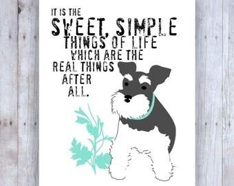 Miniature Schnauzer Art, Schnauzer Print, Mini Schnauzer, Dog Art, Dog Print,  Dog Decor,Laura Ingalls Wilder Quote, Inspirational Quote