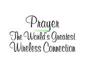 Prayer The Worlds Greatest Wireless Connection - Car Decal - Vinyl Car Decals, Window Decal, Signage, Laptop Decal, Christian Decal