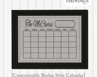 Burlap Dry Erase Calendar Printable- Fully Cutomizable Mulitple Sizes available