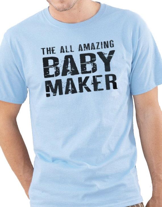 Husband gift babby maker mens t shirt new dad valentines gift for Random t shirt generator