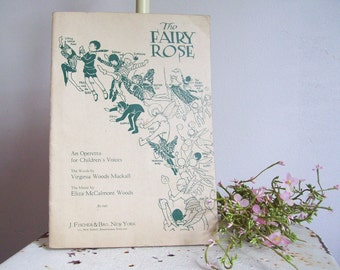 Antique music The Fairy Rose An Operetta for Childrens Voices 1920 sheet music great graphics must see Free shipping to USA