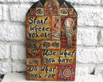 Mixed Media Mosaic Wall Art Altar - Start Where You Are, Use What You Have, Do What You Can