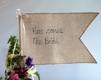 Here Comes The Bride Wedding Flag - Here Comes The Bride Sign - Ring Bearer Pennant - Wedding - Flower Girl Sign - Wedding Sign - Paige Boy