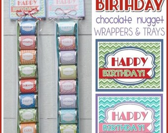 HAPPY BIRTHDAY Chocolate Nugget Wrappers, PARTY favor, gift or treat - Printable Instant Download
