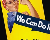 """RtR-3. Rosie Posters--Choose: 1) One-Sided DIY """"You the Riveter"""" or 2) Two-Sided, Rosie the Riveter """"We Can Do It"""" AND DIY """"You the Riveter"""""""