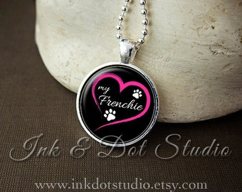 Love My Frenchie Necklace, French Bulldog Pendant, French Bulldog Gift, Dog Lover Gift, Paw Print Necklace, Dog Breed Jewelry