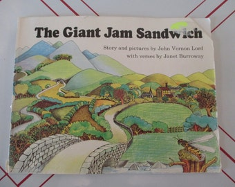 The Giant Jam Sandwich by John Vernon Lord Vintage 1972 Children's Book