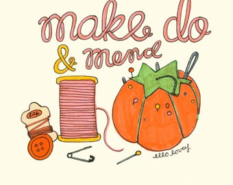 Make Do & Mend - 8x10 Art Print