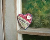 RESERVED - Fabric Heart Shaped Brooch/Pin, Handmade, Quilt Block Scrap, Blessing, Embroidery, Vintage Button, Art Brooch - SheilasBlessings