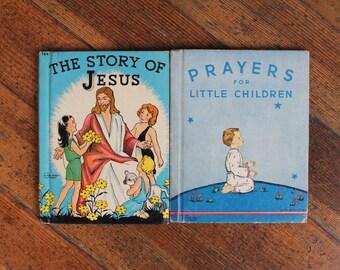 Set of 2 Vintage Children's Books - The Story of Jesus (1935) Prayers for Little Children (1938) - Rand McNally