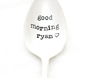 CUSTOM Good Morning spoon. Hand stamped coffee spoon with name of your choice. By Milk & Honey. personalized spoon