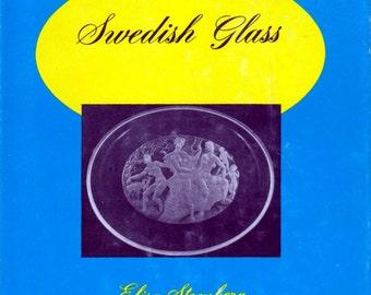 Swedish Glass by Elisa Steenberg
