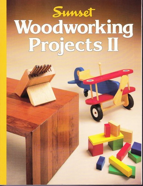 Woodworking Patterns Book Woodworking Projects II Sunset