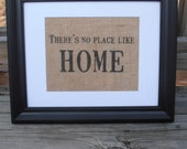There's No Place Like Home Burlap/Linen Print