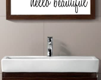 HELLO BEAUTIFUL vinyl wall decal sticker bathroom mirror inspirational art Free Shipping