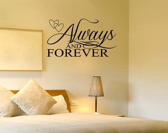Always And Forever Wall Decal Sticker Decor Love Wall Art (379)