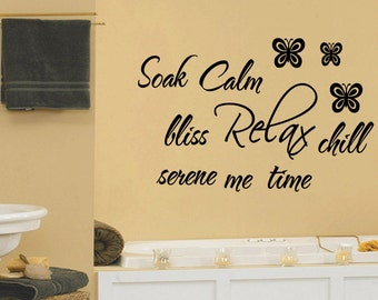 Wall Quotes Soak Calm Bliss Relax Chill Serene Me Time Vinyl Wall Decal Quote Removable Bathroom Wall Sticker Home Decor (159)