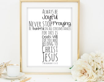 bible verse art printable scripture 1 Thessalonians 5:16-18 printable cross print printable bible verse printable christian art print quote