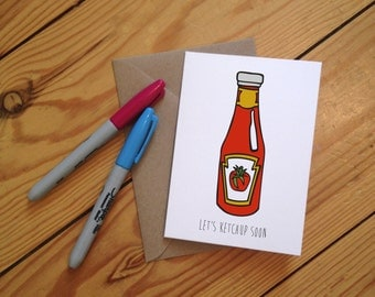 Let's Ketchup Soon' Illustrated Greetings Card