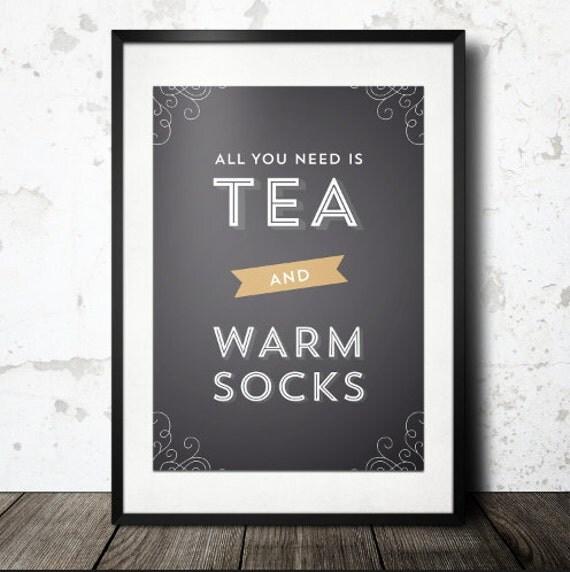 Typography Print, Quote Print, Tea Print, Black Gold, Warm Socks, Cozy Print, Kitchen Decor, White Type, Tea Quote - Tea and Socks