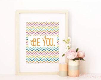 Wall Art Print | Girls | Room | Nursery | Be You