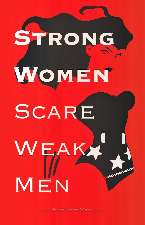 strong women scare weak men print