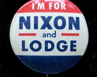 1960 Richard Nixon and Lodge Presidential Campaign Pin Back Button - Free Shipping