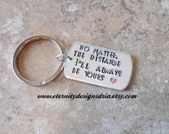 Personalized Couples Keychain, No Matter the Distance I'll Always Be Yours