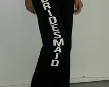 Bridesmaids sweatpants for wedding party outfit. Sizes S-2XL. Maid of honor Bridesmaid Bride pants. Bridesmaids yoga pants. wedding pants