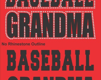 Baseball Grandma Shirts/ Baseball Grandma Tshirt/ Vinyl Rhinestone Baseball Grandma T Shirt/ Many Colors