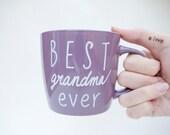 Best Grandma Ever Mug // Best Nana Ever Coffee Mug // Grandma's Mug // Gift for Grandma // Mothers Day Gift for Grandmother