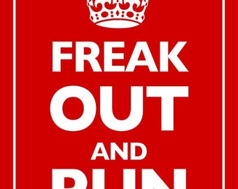 Keep Calm and Carry On Parody Red - Giclee Print