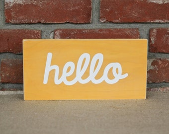 Hello Wood Sign 5x11 - you choose the colors