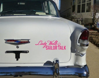 Lady Walk, Sailor Talk: Funny Car Decal for Not-so-Nice Girls