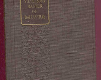 Robert Louis Stevenson, Master of Ballantrae, His Life, his Style, Influence, Notes, 1st Edition, 1925 Printing, Classic Story Vintage Book