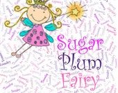 "Sugar Plum Fairy Custom Name Fabric Material for Applique, ITH, & Craft Projects. Full 18""x12"" or Half 12""x8"""