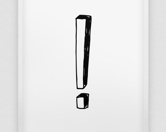exclamation mark print // ! print //  black and white home decor print // !!! // modern wall art