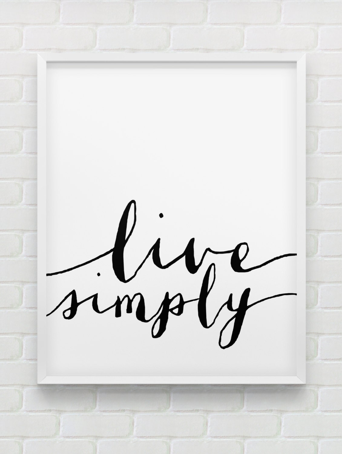Printable live simply poster motivational for Modern black and white wall art