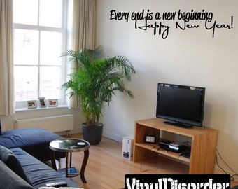 Every end is a new beginning Happy New Year - Vinyl Wall Decal - Wall Quotes - Vinyl Sticker - ...