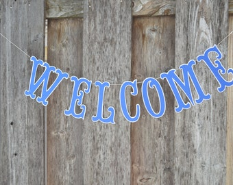 Welcome Banner, Welcome, Welcome sign, Welcome home banner